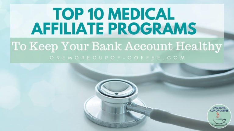 Top 10 Medical Affiliate Programs To Keep Your Bank Account Healthy featured image