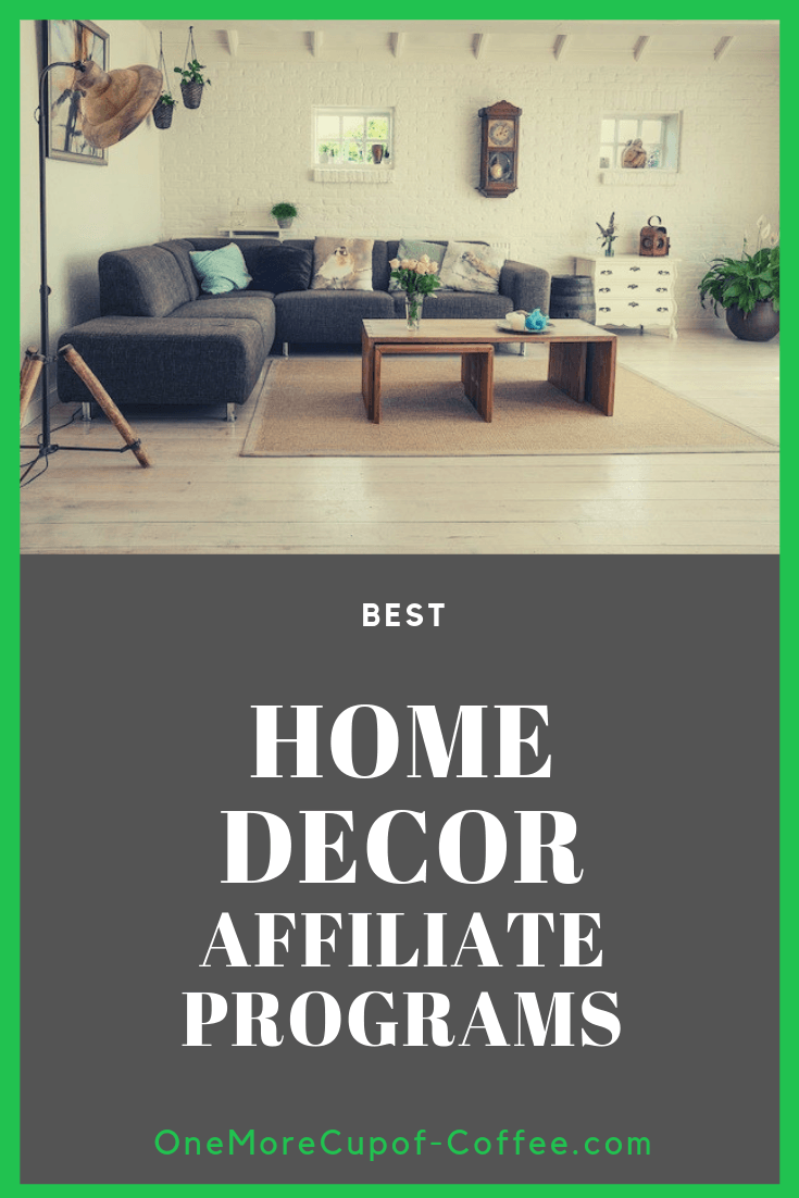 "modern living room with wood furniture and dark couch with the phrase ""best home decor affiliate programs"""