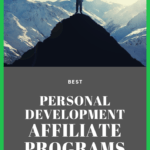 """man standing triumphantly on top of a mountain with the phrase """"best personal development affiliate programs"""""""