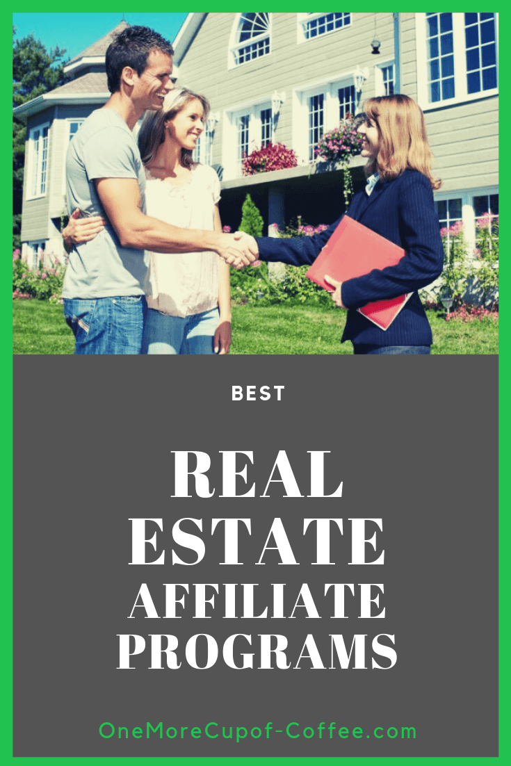"young couple in front of a large house with a female real estate agent with the phrase ""best real estate affiliate programs"""