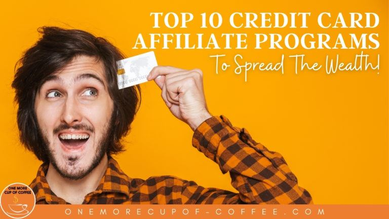 Top 10 Credit Card Affiliate Programs To Spread The Wealth featured image