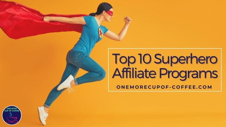 Top 10 Superhero Affiliate Programs featured image