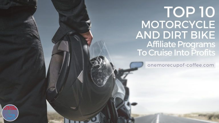 Top 10 Motorcycle and Dirt Bike Affiliate Programs To Cruise Into Profits featured image