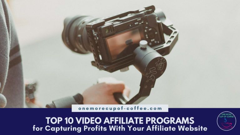 Top 10 Video Affiliate Programs For Capturing Profits With Your Affiliate Website featured image