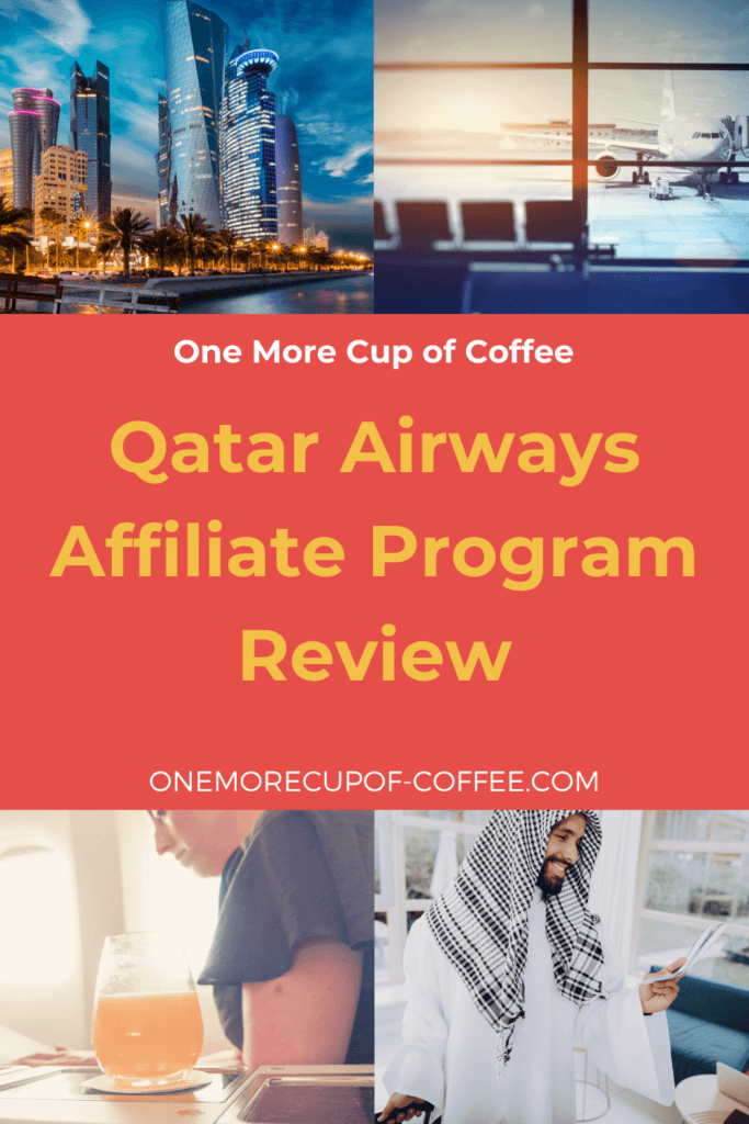 Qatar Airways Affiliate Program Review