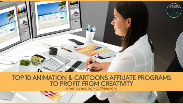 Top 10 Animation & Cartoons Affiliate Programs To Profit From Creativity featured image