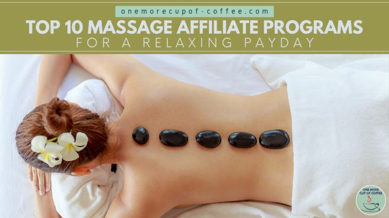 Top 10 Massage Affiliate Programs For A Relaxing Payday featured image