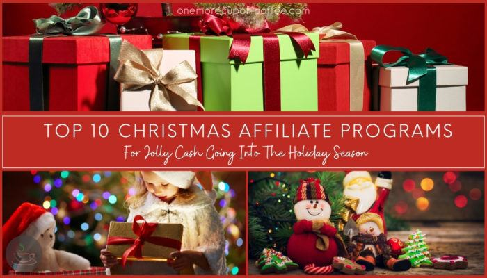 Top 10 Christmas Affiliate Programs For Jolly Cash Going Into The Holiday Season featured image