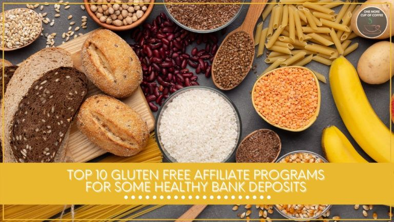 Top 10 Gluten Free Affiliate Programs For Some Healthy Bank Deposits featured image