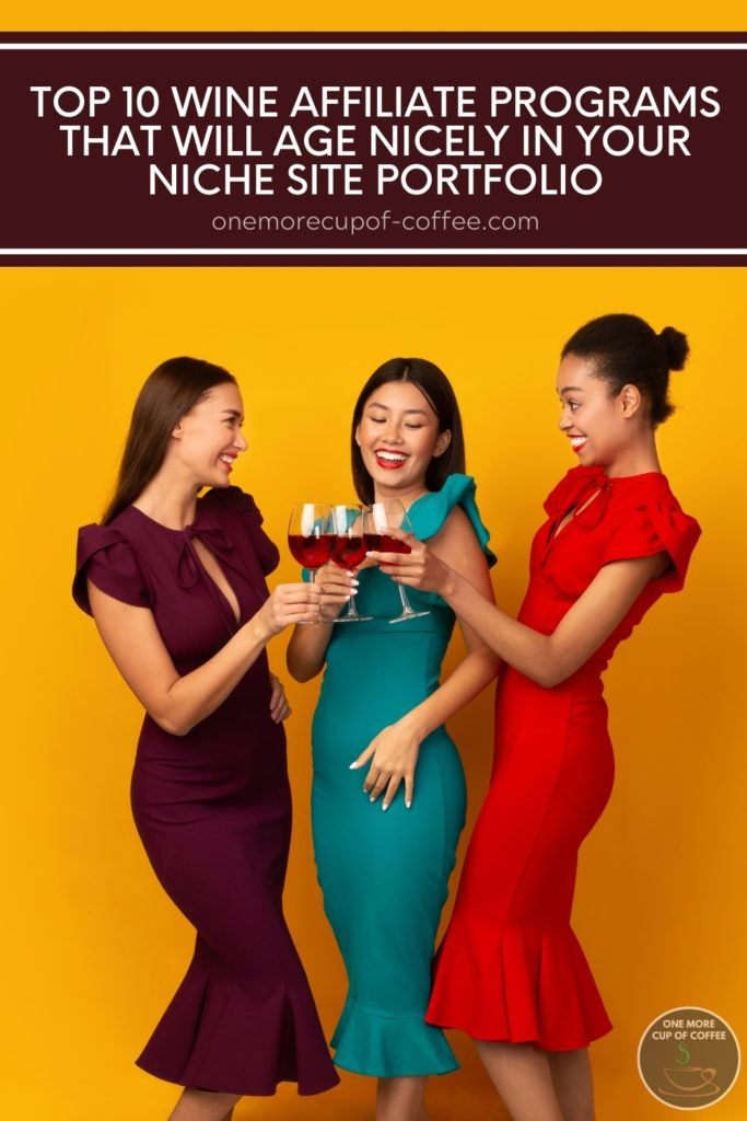 3 women in maroon, teal, and red cocktail dresses holding a wine glass each, against a yellow background; with text overlay at the top win maroon banner