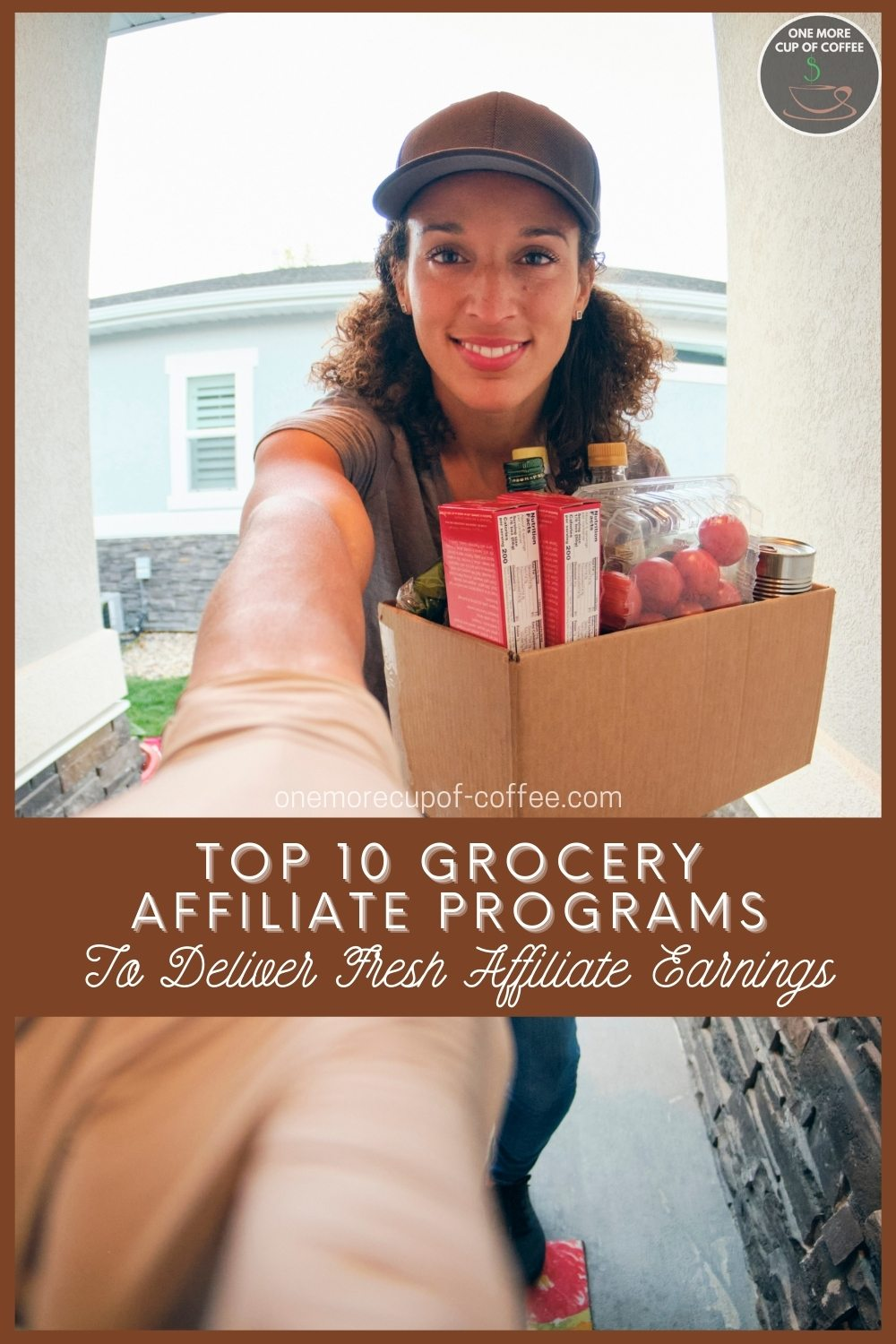 """woman carrying grocery deliveries pressing on a doorbell, with text overlay """"Top 10 Grocery Affiliate Programs To Deliver Fresh Affiliate Earnings"""""""