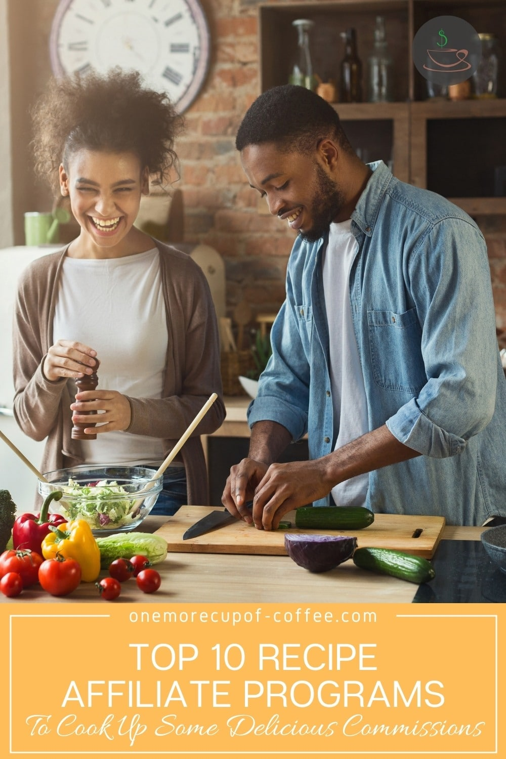 """Couple cooking in the kitchen with text overlay """"Top 10 Recipe Affiliate Programs To Cook Up Some Delicious Commissions"""""""