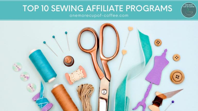 Top 10 Sewing Affiliate Programs featured image