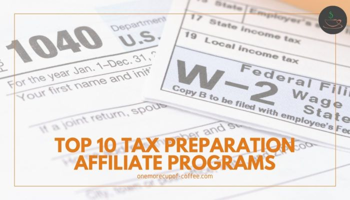 Top 10 Tax Preparation Affiliate Programs featured image