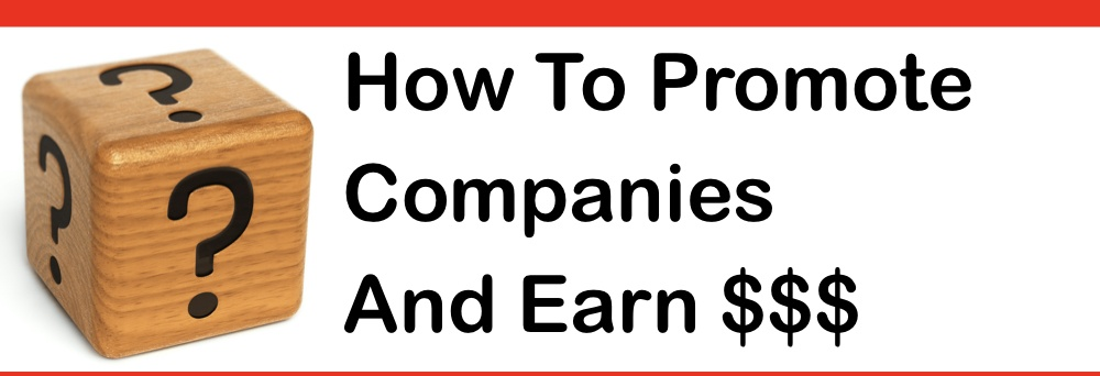 how to promote companies and earn money