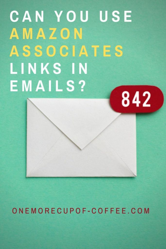 Can You Use Amazon Associates Links in Emails