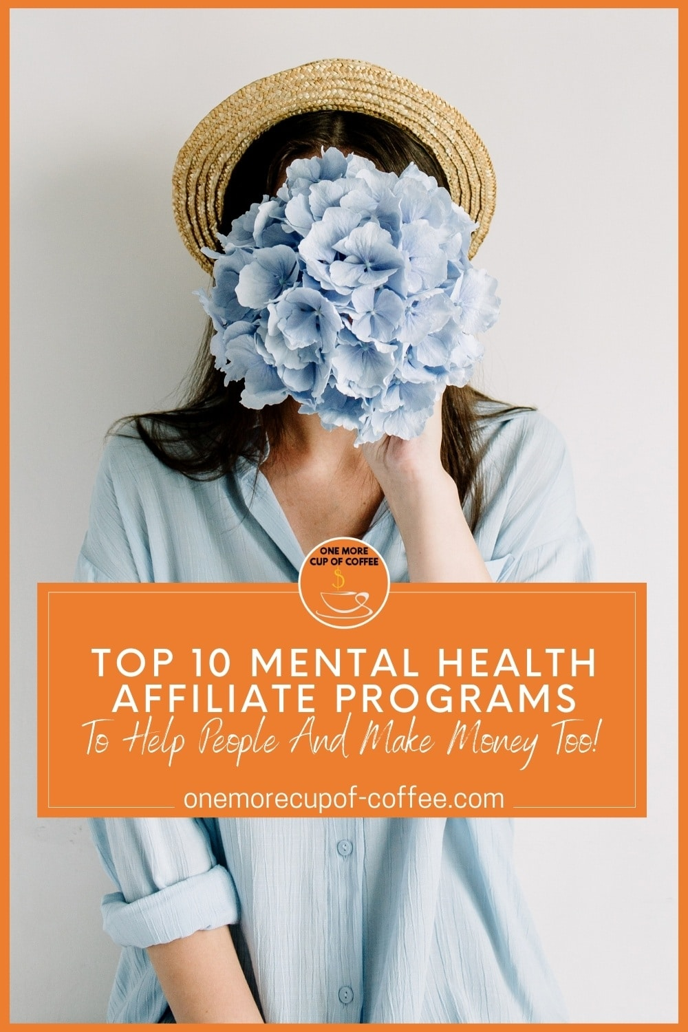image of woman with blue oversized shirt, a hat, holding a bunch of blue flowers to her face; with text overlay in orange banner