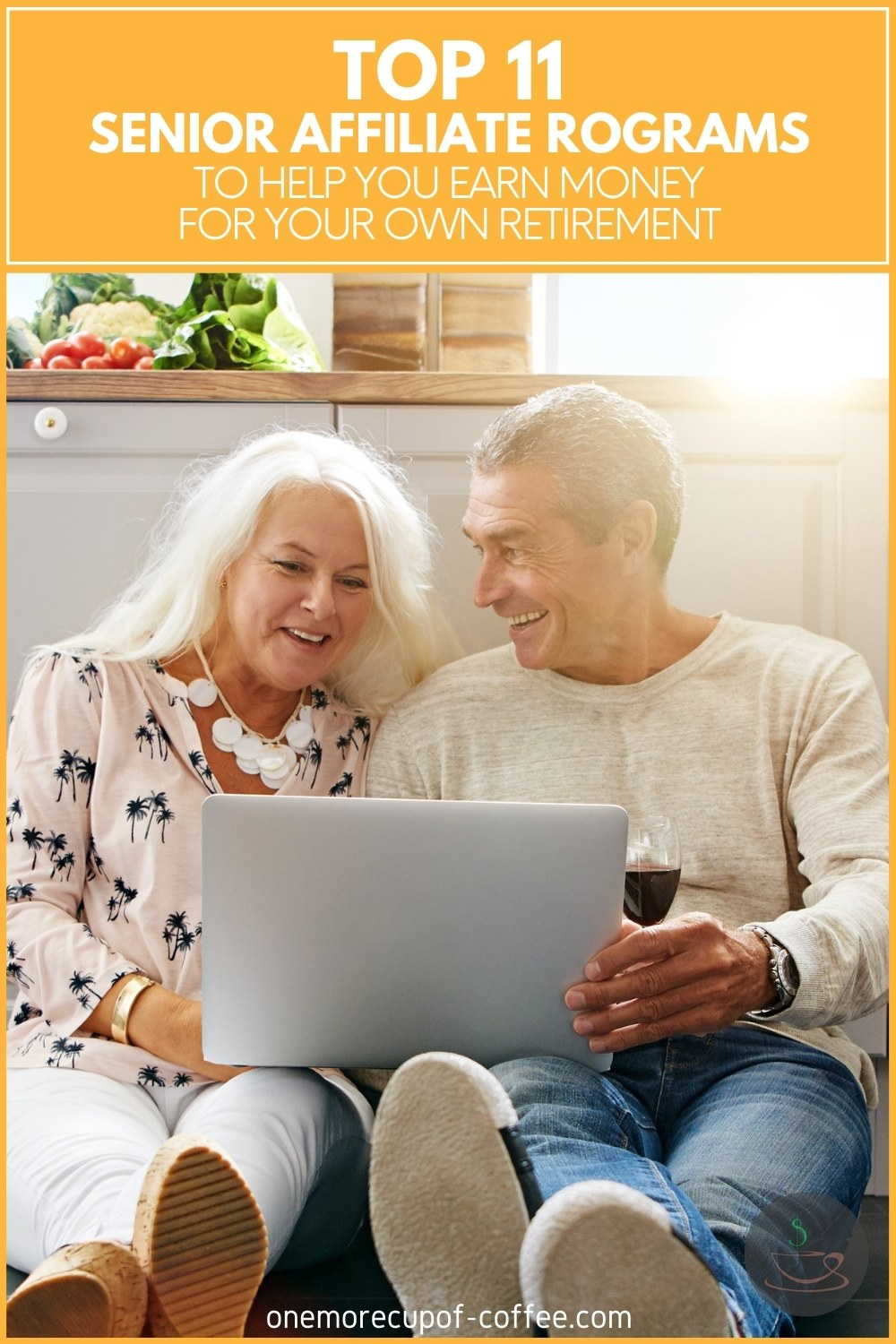 happy elderly couple sitting on the floor together with an open laptop and wine, with text overlay