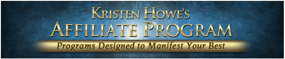 """This blue banner with gold lettering introduces the affiliate program for Kristin Howe with the phrase """"Programs designed to Manifest Your Best."""""""