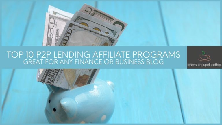 Top 10 P2P Lending Affiliate Programs Great For Any Finance Or Business Blog featured image