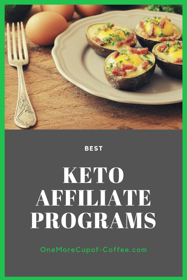 "avocado with baked egg inside and bacon with the phrase ""best ketogenic affiliate programs"""
