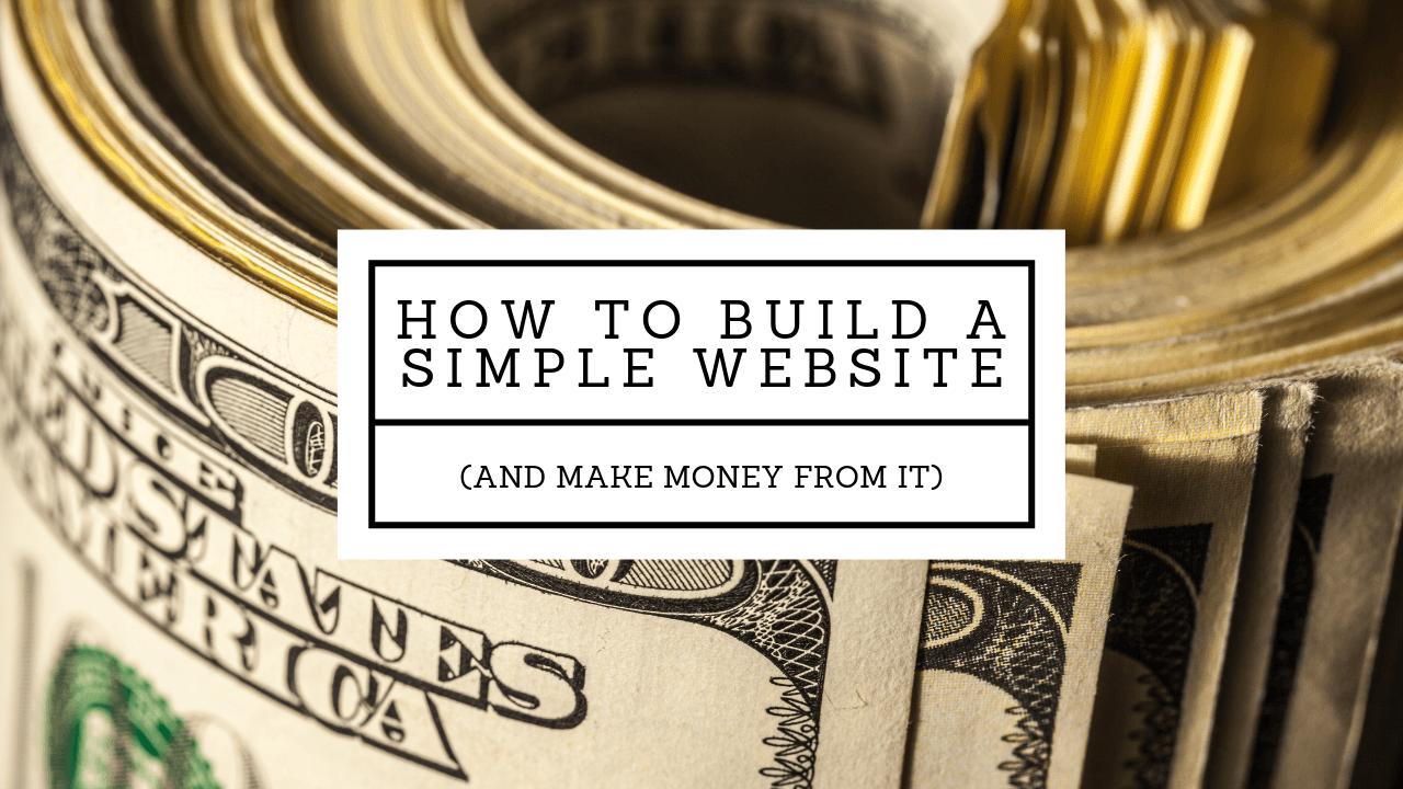 build simple website make money