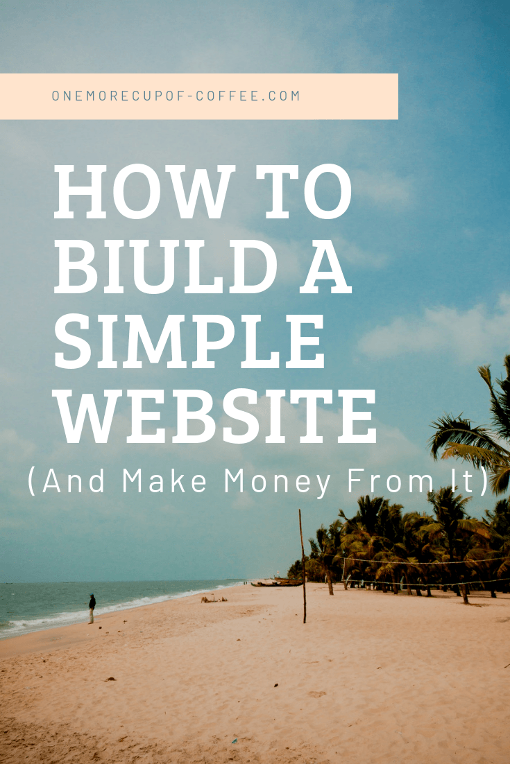 """beach with blue sky representing the laptop lifestyle of mobile work and the title """"how to build a simple website and make money from it"""""""