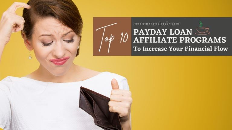 Top 10 Payday Loan Affiliate Programs To Increase Your Financial Flow featured image