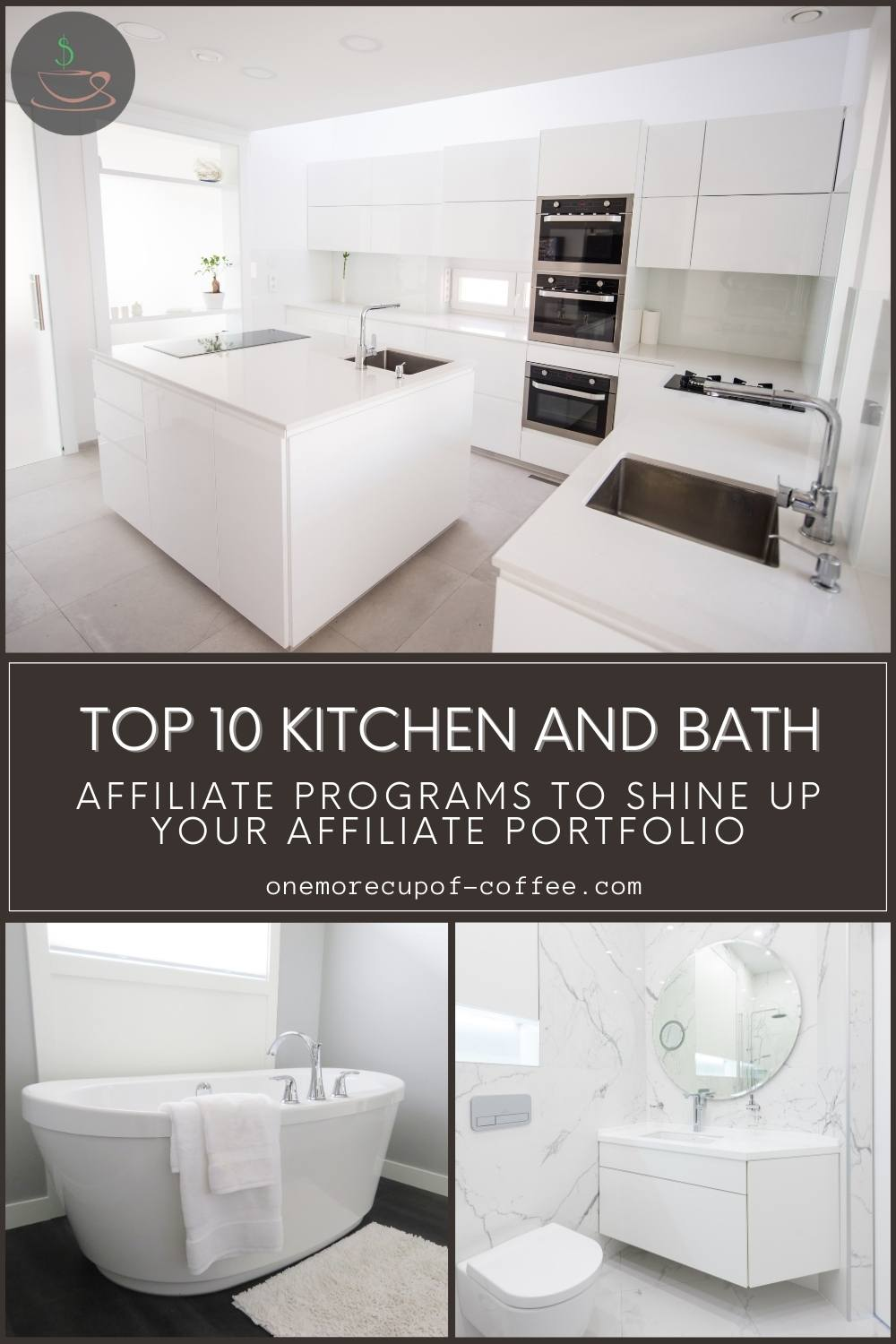 photo collage of a white kitchen, white bath tub, and white toilet and lavatory sink; with text overlay