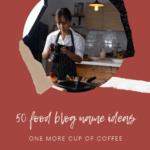 50 food blog name ideas pinterest4
