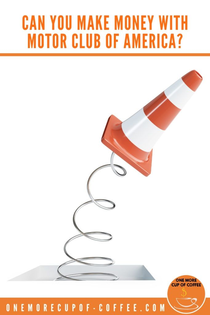 """road traffic cone balancing on a coil spring, with text at the top """"Can You Make Money With Motor Club of America?"""""""