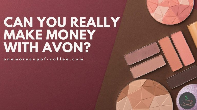 Can You Really Make Money With Avon featured image
