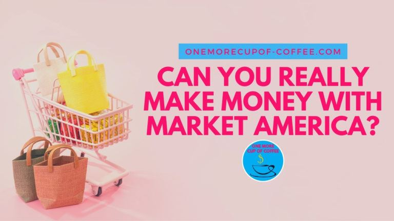 Can You Really Make Money With Market America featured image