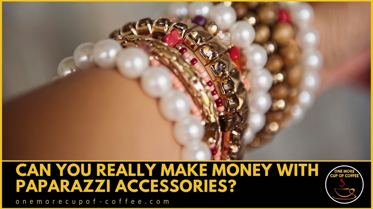 Make Money With Paparazzi Accessories