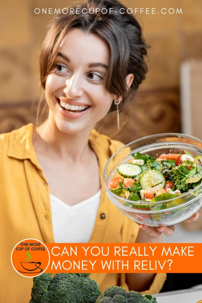 """smiling woman in white inner shirt and yellow mustard blouse, holding a bowl of freshly-made salad; with text at the bottom in orange banner """"Can You Really Make Money With Reliv?"""""""