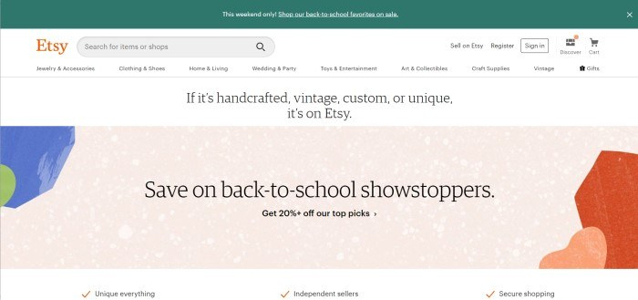 This screenshot of the home page for Etsy shows the orange logo in the upper left corner, a dark green sales bar at the top of the page, a white background for most of the rest of the page, and a beige-colored section near the middle of the page with black text advertising 20% off select back-to-school shopping experiences.