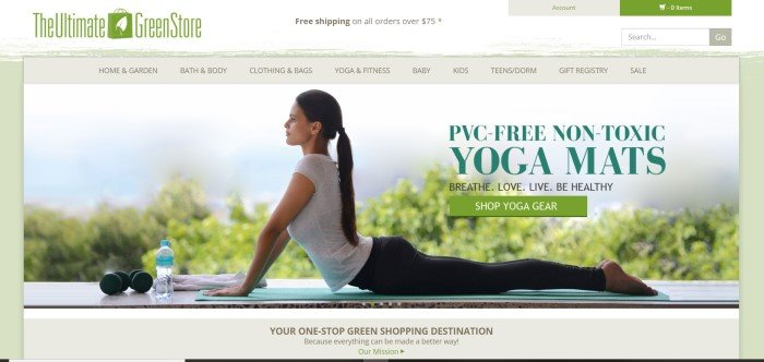 This screenshot of the home page for The Ultimate Green Store shows a woman with a long dark ponytail, a white shirt, and black yoga pants in Cobra Pose on a non-toxic yoga mat, near an advertisement for nontoxic yoga equipment and above an advertisement for The Ultimate Green Store as a one-stop shopping center for green living.