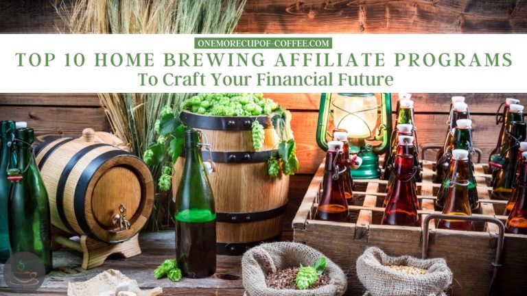 Top 10 Home Brewing Affiliate Programs To Craft Your Financial Future featured image