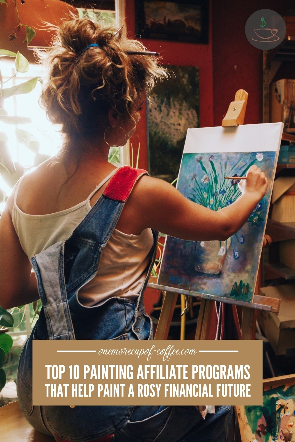 """a female painter in her studio, seated while painting; with text overlay """"Top 10 Painting Affiliate Programs That Help Paint A Rosy Financial Future"""""""