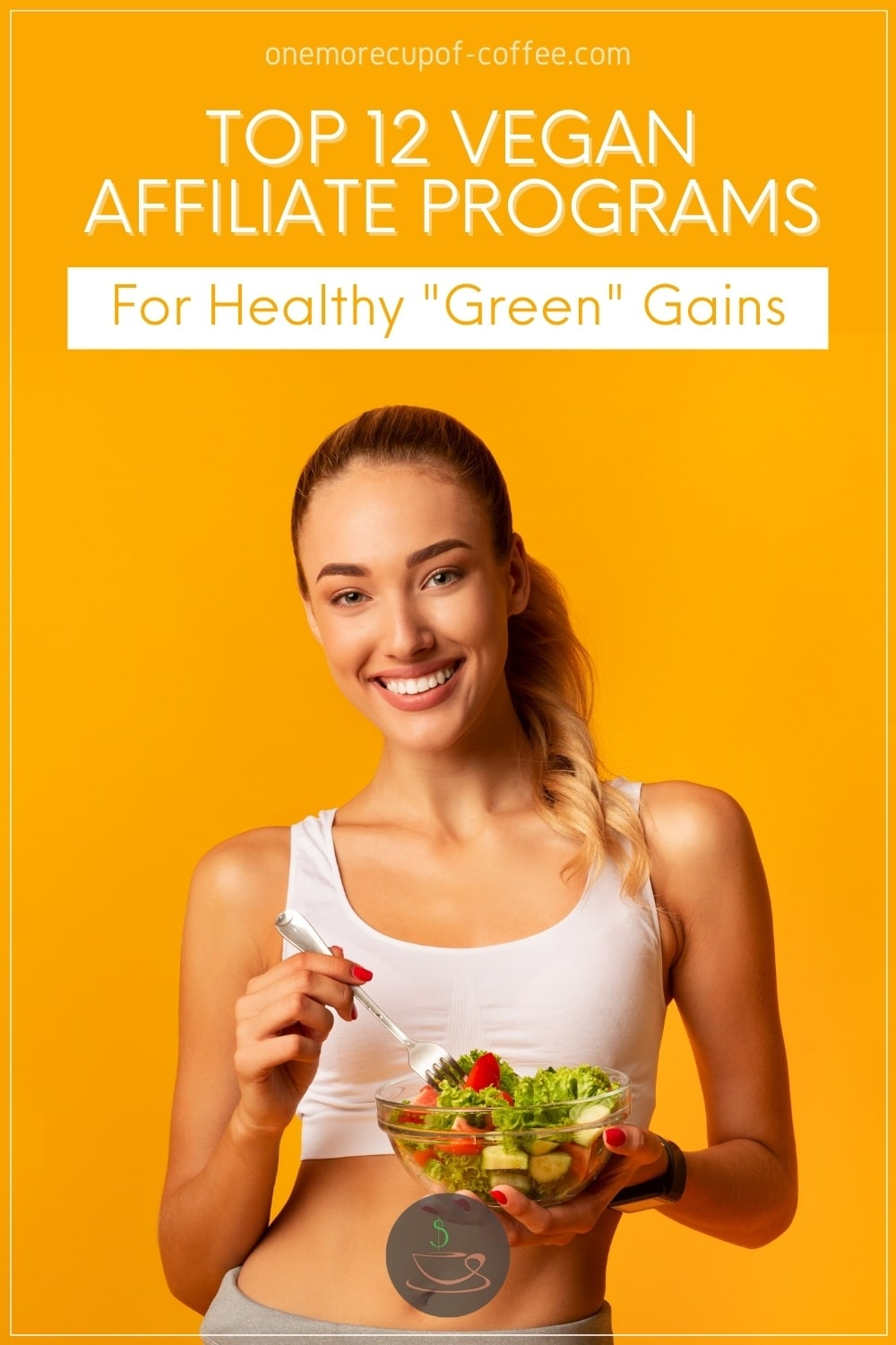smiling woman in pony tail and white midriff workout top and grey pants holding a bowl of vegetable salad and fork, against a yellow background, with text overlay