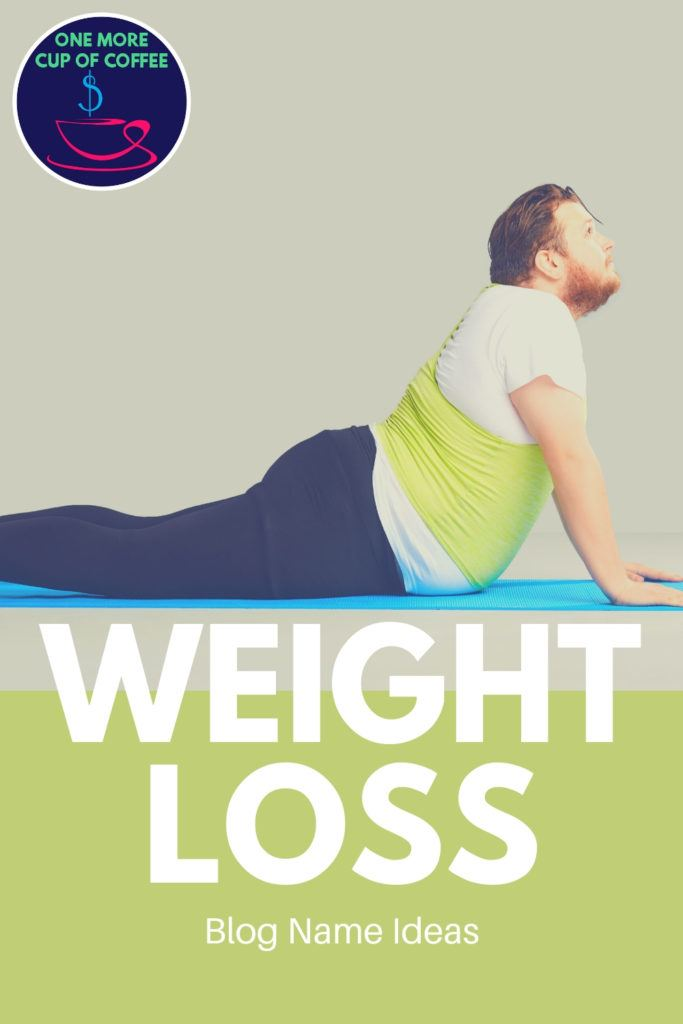 """Overweight man doing yoga with text title, """"Weight Loss Blog Name Ideas"""""""