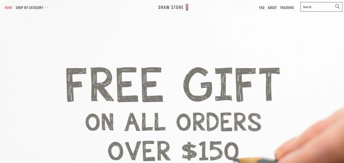 This screenshot of the home page for Draw Store shows an announcement written in gray pencil that all orders over $150 receive a free gift.