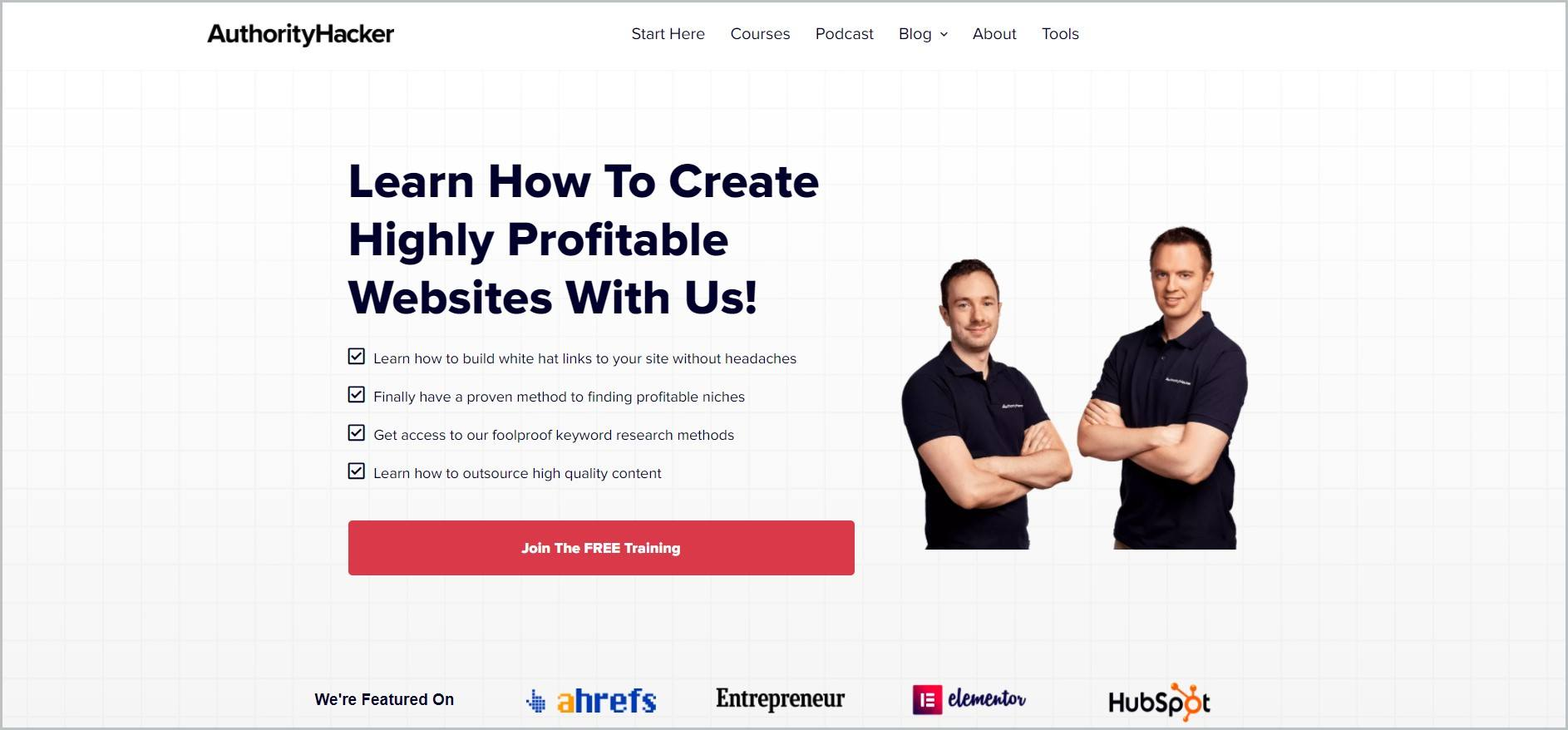 """screenshot of Authority Hacker homepage with white header with the website's name and main navigation menu, it showcases image of the founders and an enumeration with headline """"Learn How To Create Highly Profitable Website With Us"""" and a red call to action button"""