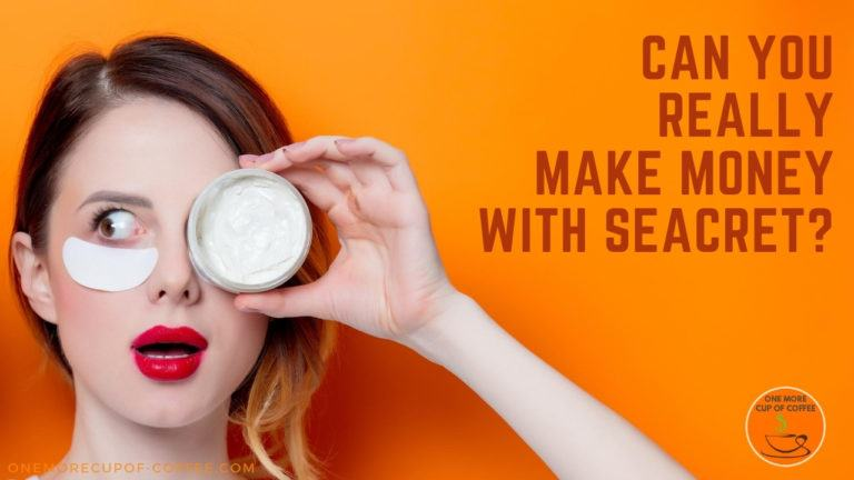 Can You Really Make Money With Seacret featured image