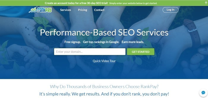 """This screenshot of the home page for RankPay has a blue filtered photo of hands holding seedlings, behind white lettering which reads """"Performance-based SEO Services' with an opt-in bar and a green call-to-action button."""