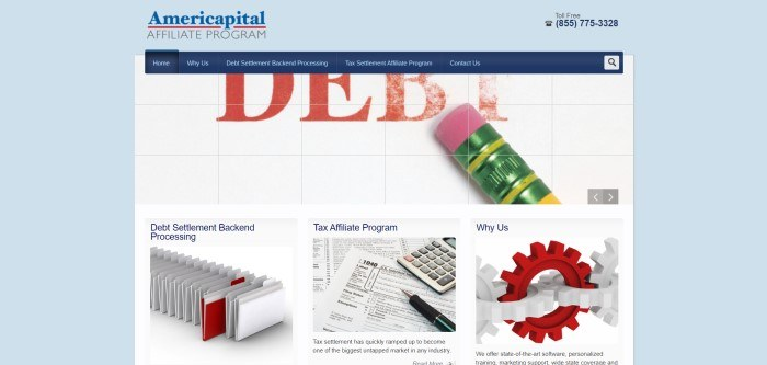 This screenshot of the home page for the Americapital Affiliate Program has a light blue background with a white middle section containing a close-up photo of a pencil erasure and a half-erased word in red that reads 'debt,' above three small photos that link to the topics of debt settlement processing, the tax affiliate program, and the 'why us' section.