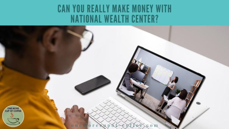 Can You Really Make Money With National Wealth Center featured image