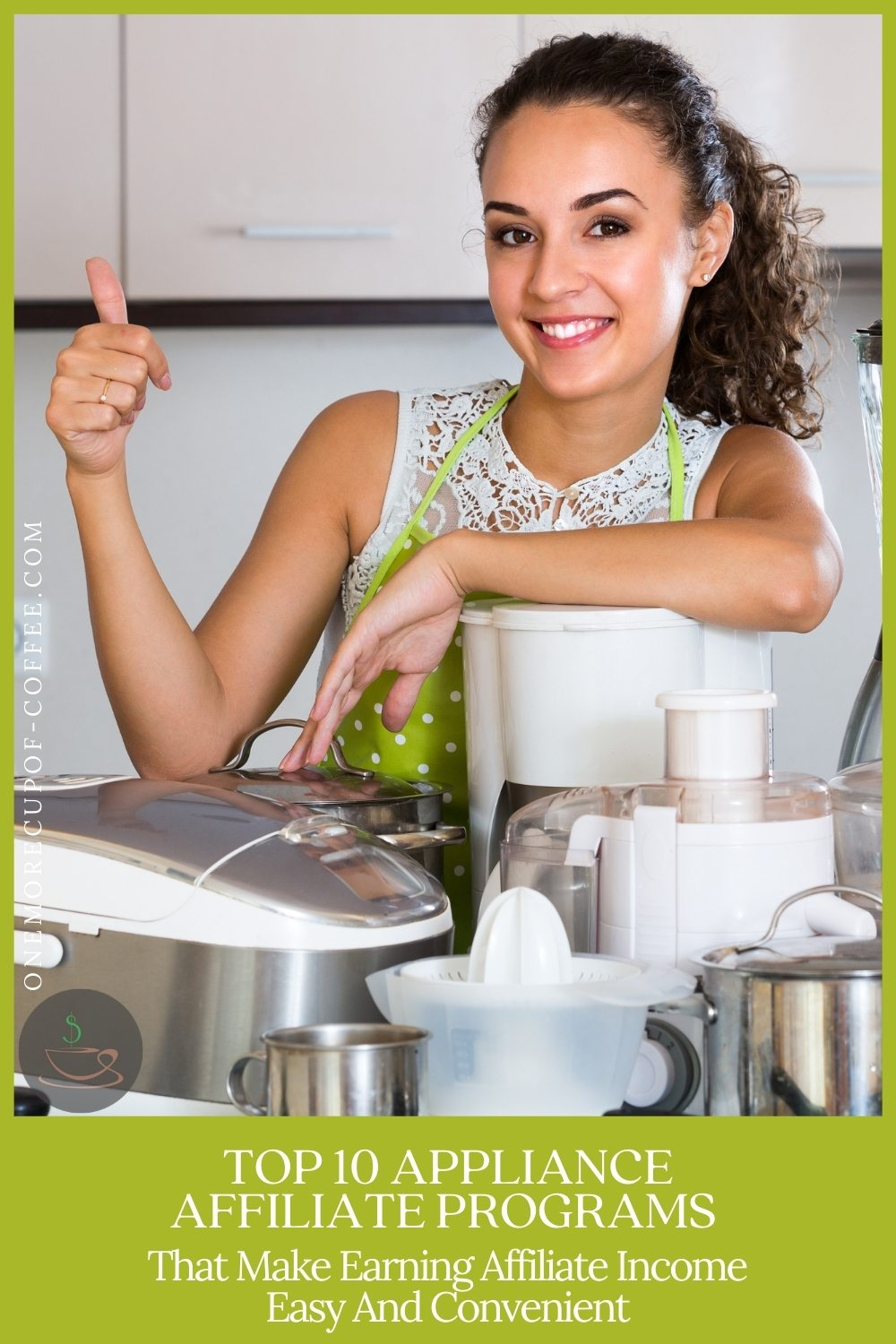 smiling woman in sleeveless top and green apron, giving a thumbs up while posing in front of different small home appliance, with text at the bottom in green banner