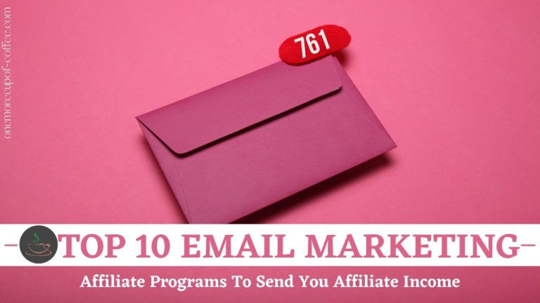 Top 10 Email Marketing Affiliate Programs To Send You Affiliate Income featured image