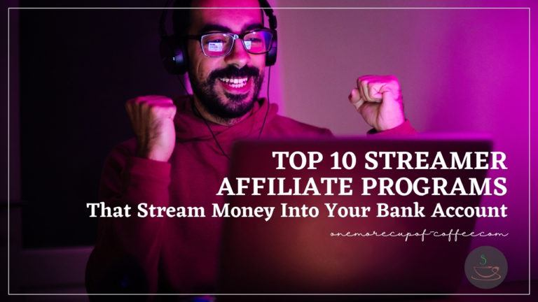Top 10 Streamer Affiliate Programs That Stream Money Into Your Bank Account featured image